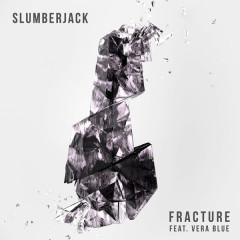 Fracture (Single) - SLUMBERJACK, Vera Blue