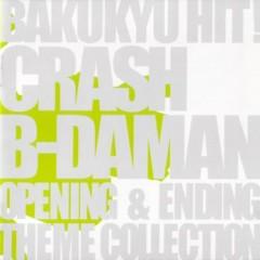 Bakuyu Hit! Crash B-Daman Op & Ed Theme Collection