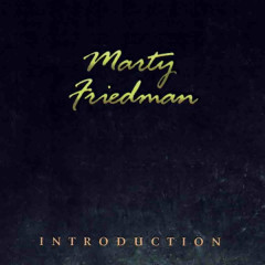 Introduction - Marty Friedman
