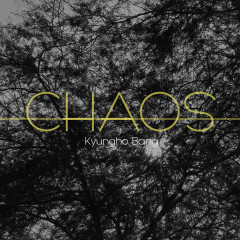 Chaos (Single) - Kyungho Bang