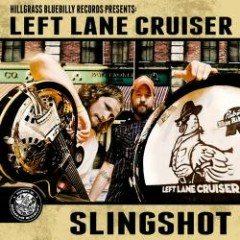 Slingshot - Left Lane Cruiser