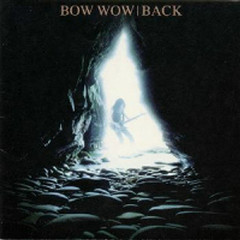 Back - Bow Wow (Japan)