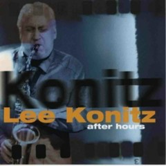 After Hours - Lee Konitz