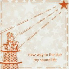 new way to the star - my sound life