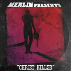 Christ Killer - Merlin