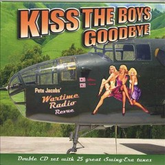 Kiss The Boys Goodbye (CD1) - Pete Jacobs