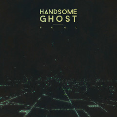 Fool (Single) - Handsome Ghost
