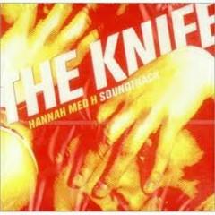 Hannah med H Soundtrack - The Knife