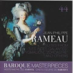 Baroque Masterpieces CD 44 - Rameau: Suites From Les Indes Galantes, Pygmalion, Zoroastre (No. 2) - Sigiswald Kuijken, La Petite Bande
