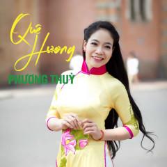 Quê Hương - Phương Thùy (Nhóm Phù Sa)