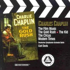 The Film Music Of Charles Chaplin - The Gold Rush