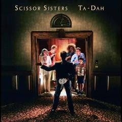 Ta-Dah (CD1) - Scissor Sisters