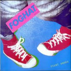 Tight Shoes - Foghat