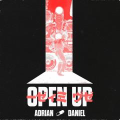 Open Up (Single) - Adrian Daniel