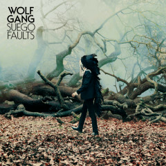 Suego Faults (Deluxe Version) - Wolf Gang