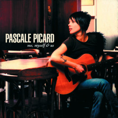 Me, Myself & Us  - Pascale Picard Band