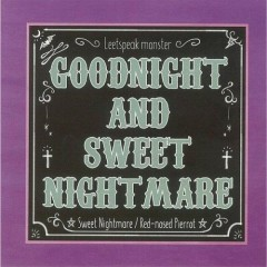 GOODNIGHT and SWEETNIGHTMARE - Leetspeak Monsters