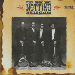 Missing...Presumed Having A Good Time - The Notting Hillbillies