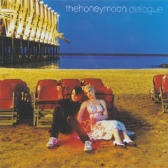 Dialogue  - The Honeymoon