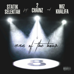 Man Of The Hour (Single) - Statik Selektah