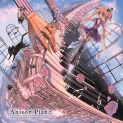 Anison Piano (animation songs  cover on piano)