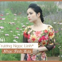 Nhạc Tình Xưa - Trương Ngọc Linh