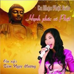 Hạnh Phúc Có Phật - Trần Thu Hường