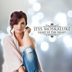 Light Up The Night - Jess Moskaluke
