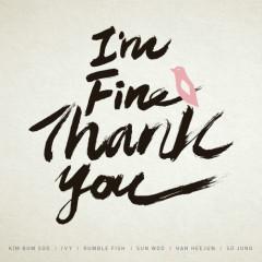 I'm Fine Thank You