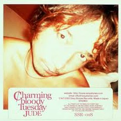 Charming Bloody Tuesday - JUDE