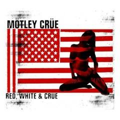 Red, White & Crue (Clean Version) (CD1)