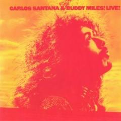 Carlos Santana&Buddy Miles!Live!