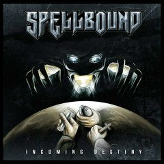 Incoming Destiny - Spellbound