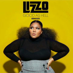 Good As Hell (Remixes) (EP) - Lizzo