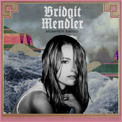 Atlantis (Single) - Bridgit Mendler, Kaiydo