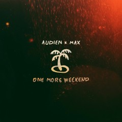 One More Weekend (Single)