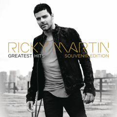 Ricky Martin: Greatest Hits (Souvenir Edition) - Ricky Martin