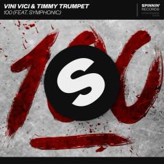 100 (Single) - Vini Vici, Timmy Trumpet
