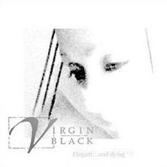Elegant...and Dying - Virgin Black