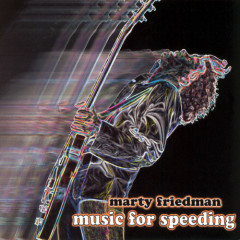 Music for Speeding - Marty Friedman