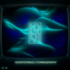 Heartstrings / Pornography (Single)