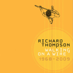 Walking On A Wire (CD4) - Richard Thompson