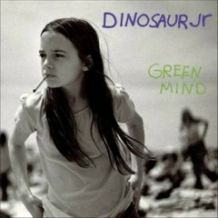 Green Mind - Dinosaur Jr
