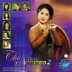 Thơ Nhạc Giao Duyên 2 - Various Artists