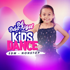 Kids Dance (EDM Nonstop)