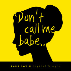 Don't Call Me Babe (Single)