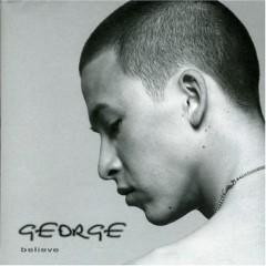 Believe - George