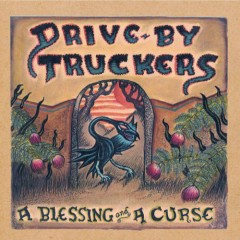 A Blessing And A Curse (Bonus Disc) - Drive By Truckers