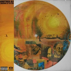 Shadows On The Sun (CD1) - Brother Ali