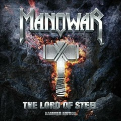 The Lord Of Steel - Hammer Edition - Manowar